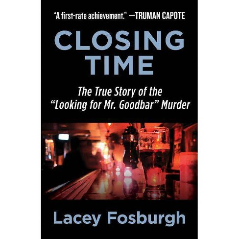 Closing Time - by  Lacey Fosburgh (Paperback) - image 1 of 1