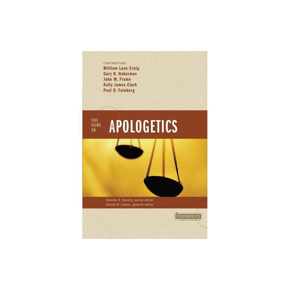 Five Views On Apologetics Counterpoints By Zondervan Paperback