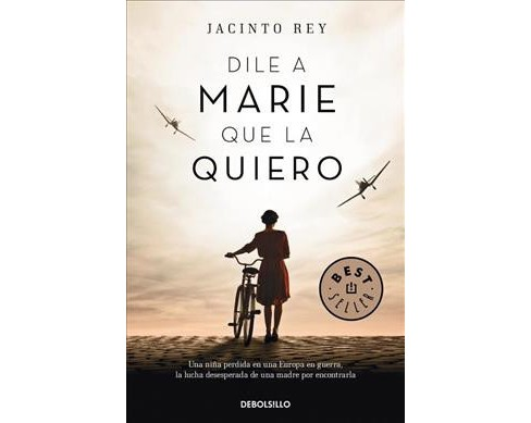 Dile a Marie que la quiero / Tell Marie that I Love Her -  by Jacinto Rey (Paperback) - image 1 of 1