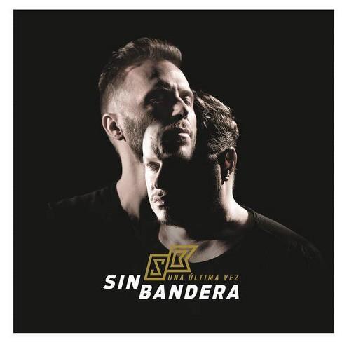 Sin Bandera - Una Ultima Vez (CD) - image 1 of 1
