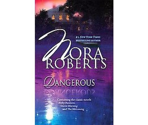 Dangerous (Paperback) by Nora Roberts - image 1 of 1