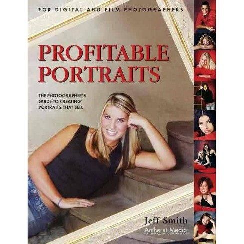 Profitable Portraits - by  Jeff Smith (Paperback) - image 1 of 1