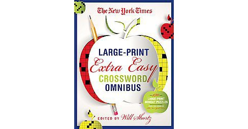 New York Times Extra Easy Crossword Puzzle Omnibus : 120 Large-Print Puzzles from the Pages of the New - image 1 of 1