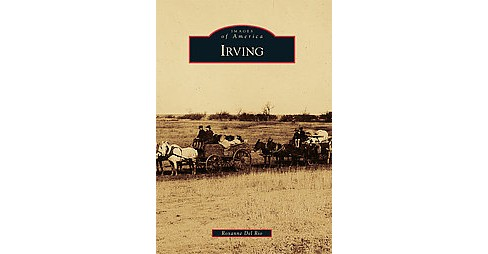 Irving (Paperback) (Roxanne Del Rio) - image 1 of 1