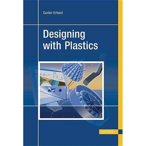 Designing with Plastics - by  Gunther Erhard (Hardcover) - image 1 of 1