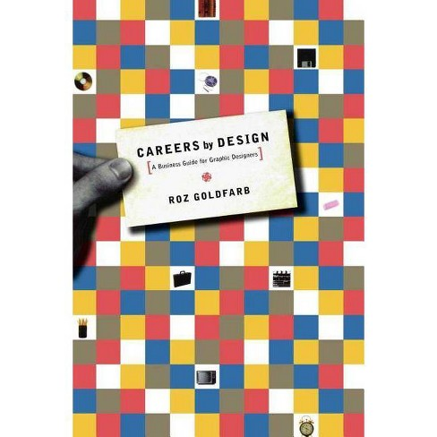 Careers by Design - 3 Edition by  Roz Goldfarb (Paperback) - image 1 of 1