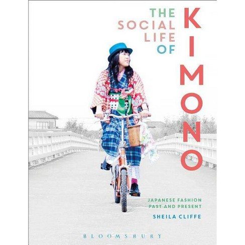 The Social Life of Kimono - (Dress, Body, Culture (Paperback))by  Sheila Cliffe (Paperback) - image 1 of 1