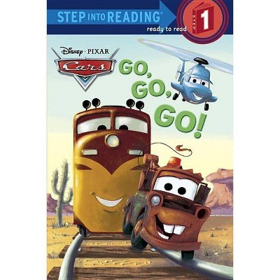 Cars: Go, Go, Go! - (Step Into Reading - Level 1 - Quality) by  Melissa Lagonegro (Paperback)