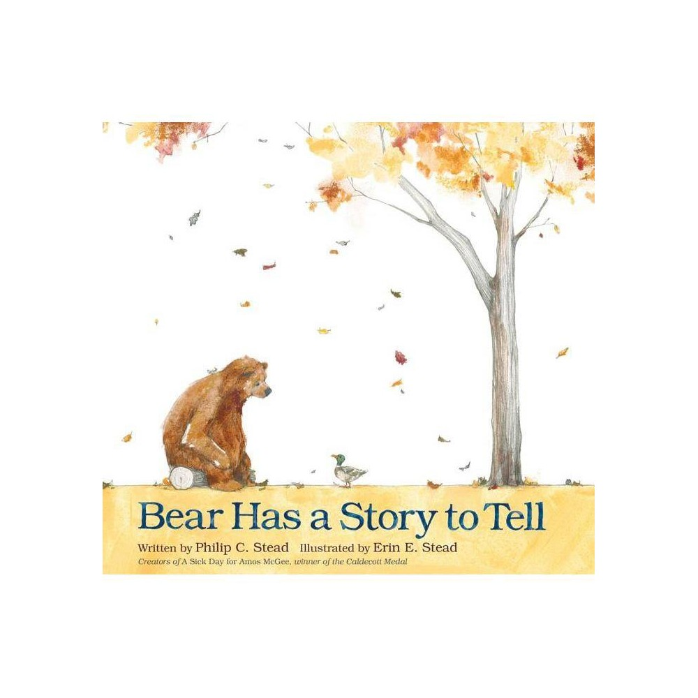 Bear Has A Story To Tell By Philip C Stead Board Book
