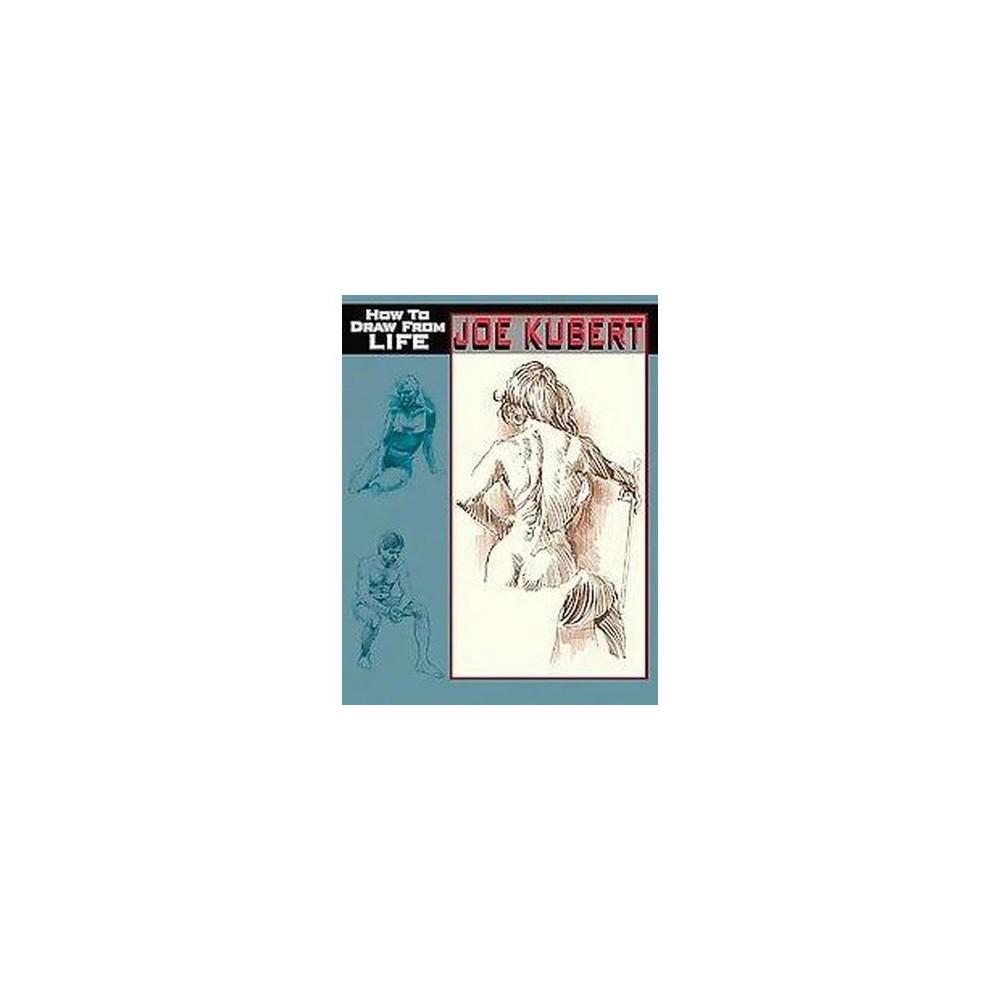 How to Draw from Life (Paperback) (Joe Kubert)