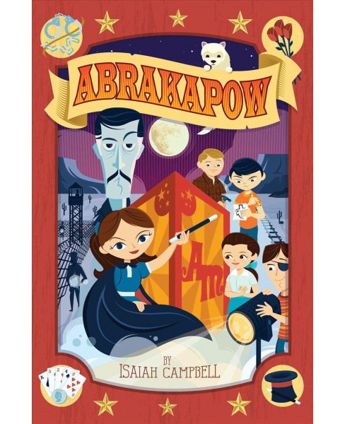 Abrakapow -  Reprint by Isaiah Campbell (Paperback) - image 1 of 1