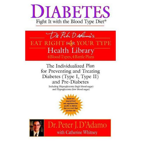 Diabetes - (Dr. Peter J. D'Adamo's Eat Right 4 Your Type Health Library) (Paperback) - image 1 of 1