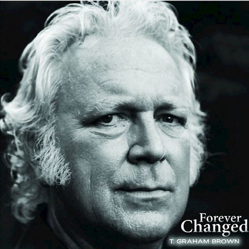 T. graham brown - Forever changed (CD) - image 1 of 2