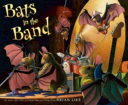 Bats in the Band (School And Library) (Brian Lies) - image 1 of 1