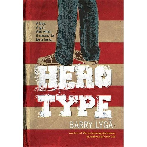 Hero Type - by  Barry Lyga (Paperback) - image 1 of 1