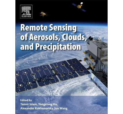 Remote Sensing of Aerosols, Clouds, and Precipitation (Paperback) - image 1 of 1