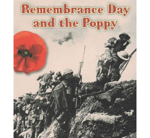 Remembrance Day and the Poppy (Paperback) (Helen Cox Cannons) - image 1 of 1