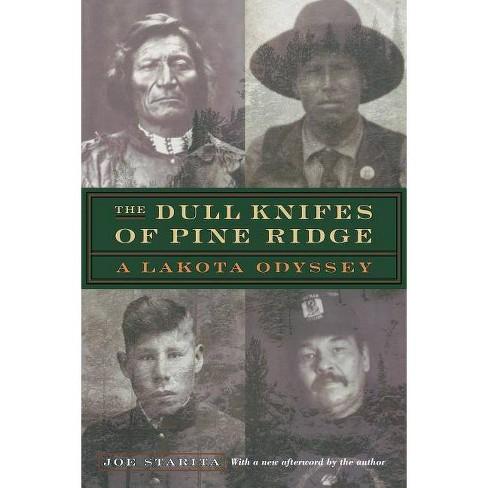 The Dull Knifes of Pine Ridge - 2 Edition by  Joe Starita (Paperback) - image 1 of 1