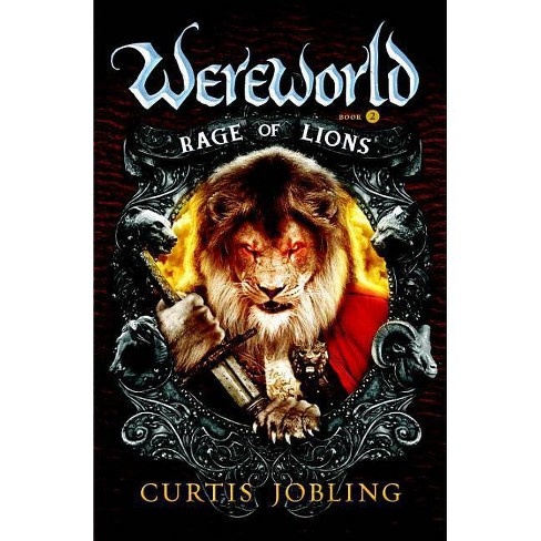 Rage of Lions - (Wereworld (Paperback)) by  Curtis Jobling (Paperback) - image 1 of 1