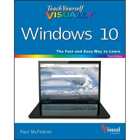 Teach Yourself Visually Windows 10 - 3rd Edition by  Paul McFedries (Paperback) - image 1 of 1