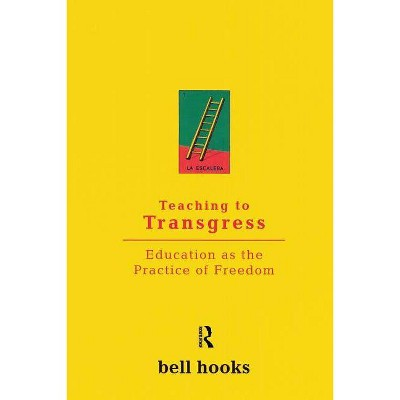 Teaching to Transgress - (Harvest in Translation) by  Bell Hooks (Paperback)