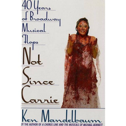 Not Since Carrie - by  Ken Mandelbaum (Paperback) - image 1 of 1