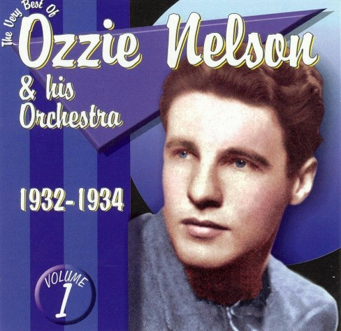 Ozzie nelson - Very best of ozziie nelson volume 1 (CD) - image 1 of 1