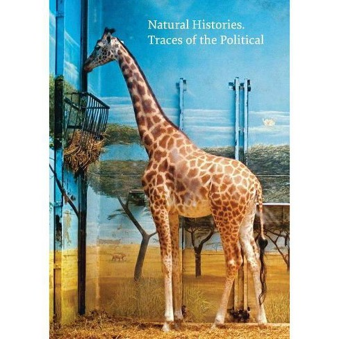 Natural Histories: Traces of the Political - (Hardcover) - image 1 of 1