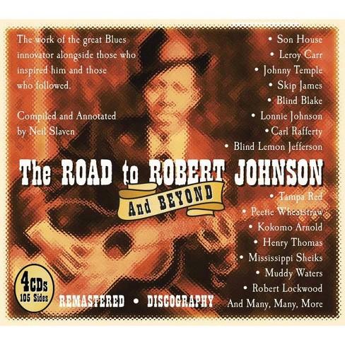 Robert Johnson - Road to Robert Johnson and Beyond (CD) - image 1 of 1