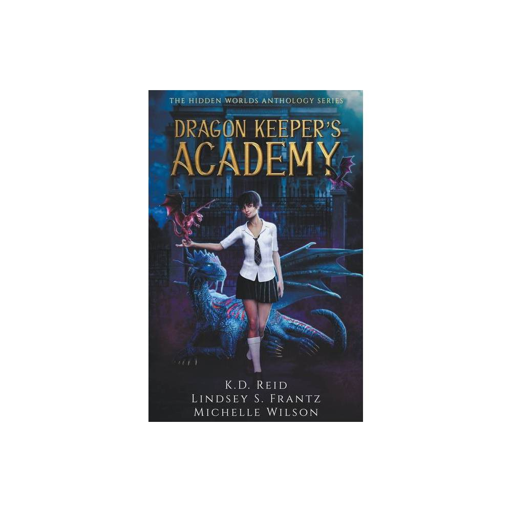 Dragon Keeper S Academy By Michelle Wilson Paperback