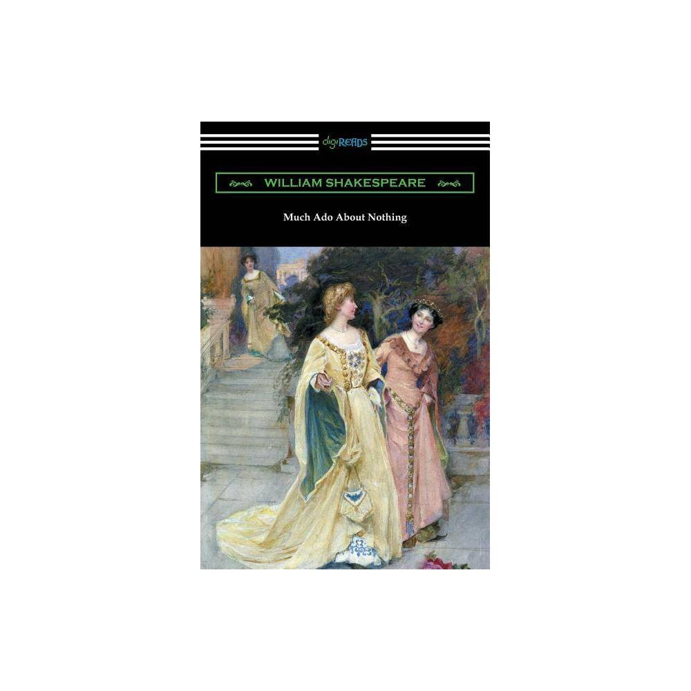 Much Ado About Nothing Annotated By Henry N Hudson With An Introduction By Charles Harold Herford By William Shakespeare Paperback