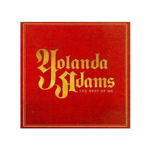 Yolanda Adams - Greatest Hits: The Best of Me (CD) - image 1 of 2