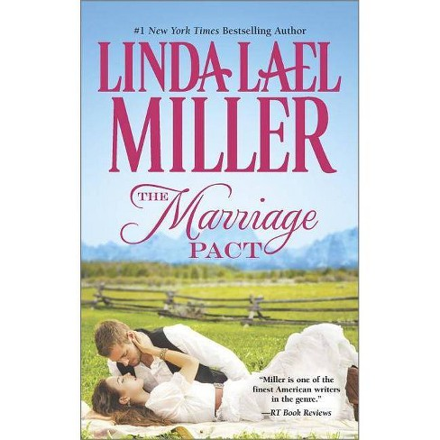 The Marriage Pact ( The Brides of Bliss County) (Paperback) by Linda Lael Miller - image 1 of 1