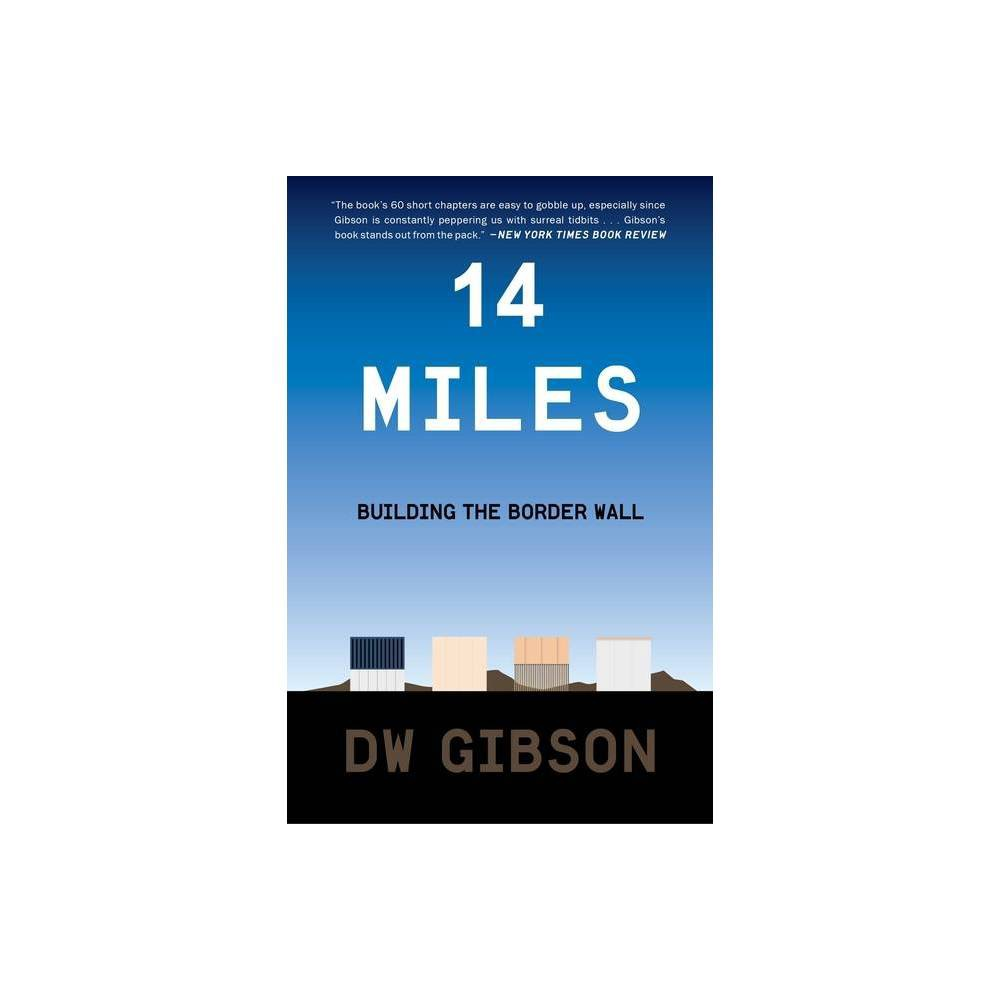 14 Miles By Dw Gibson Paperback