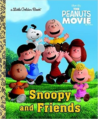 Snoopy and Friends ( Little Golden Books: The Peanuts Movie)(Hardcover)