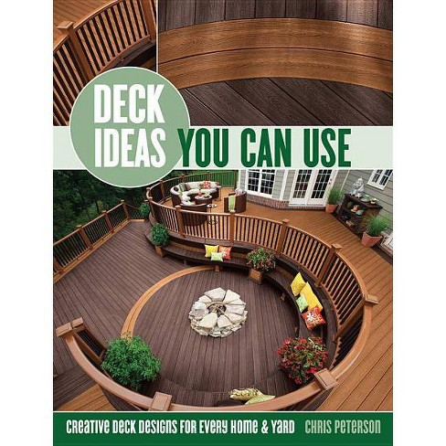 Deck Ideas You Can Use - by  Chris Peterson (Paperback) - image 1 of 1
