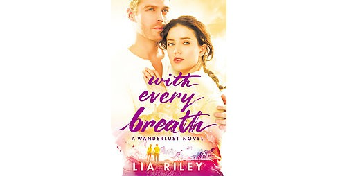 With Every Breath (Paperback) (Lia Riley) - image 1 of 1