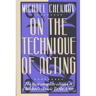 On the Technique of Acting - by  Michael Chekhov (Paperback)