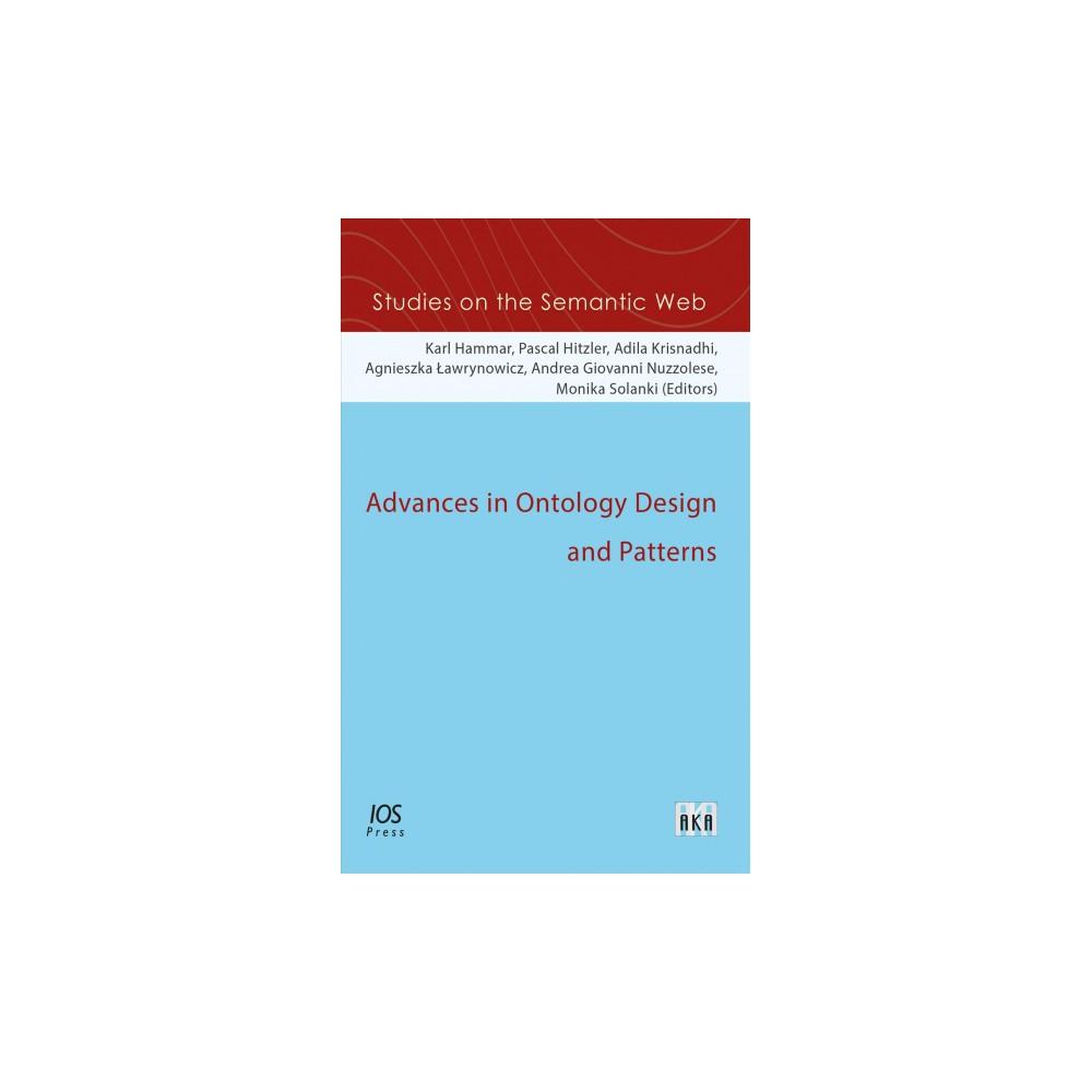 Advances in Ontology Design and Patterns - (Paperback)