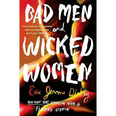 Bad Men and Wicked Women -  Reprint by Eric Jerome Dickey (Paperback)