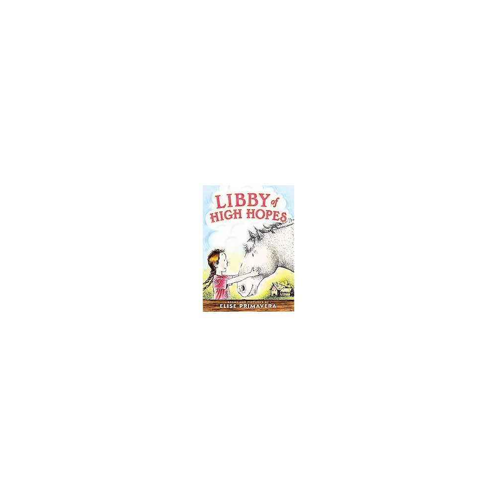 Libby of High Hopes ( Libby of High Hopes) (Hardcover)