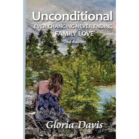 Unconditional - 2 Edition by  Gloria Davis (Paperback) - image 1 of 1