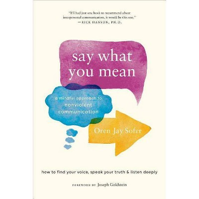 Say What You Mean - by  Oren Jay Sofer (Paperback)