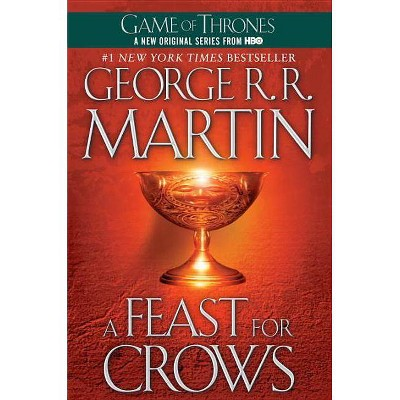 A Feast for Crows ( Song of Ice and Fire) (Reprint) (Paperback) by George R. R. Martin