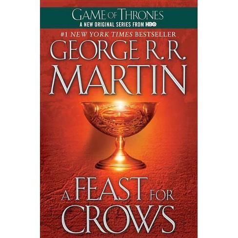 A Feast for Crows ( Song of Ice and Fire) (Reprint) (Paperback) by George R. R. Martin - image 1 of 1