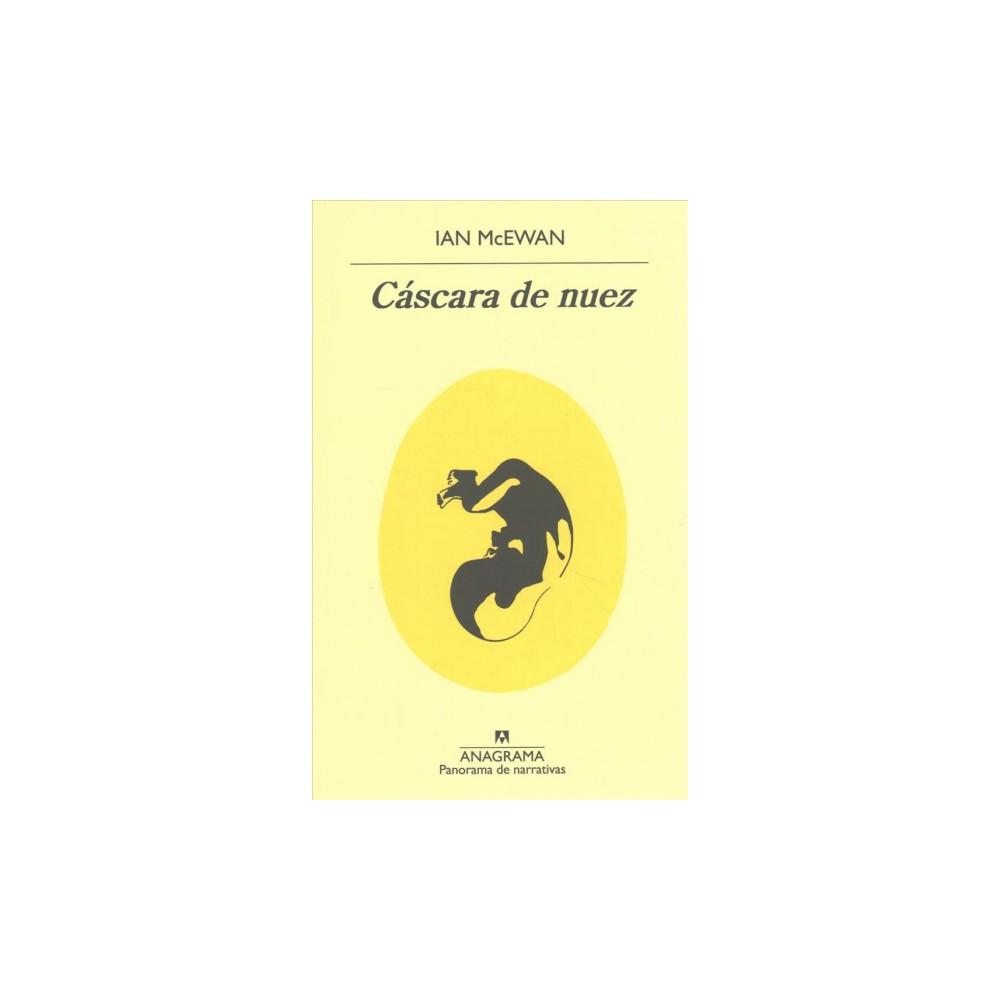 Cascara de nuez/ Nutshell (Paperback) (Ian McEwan)