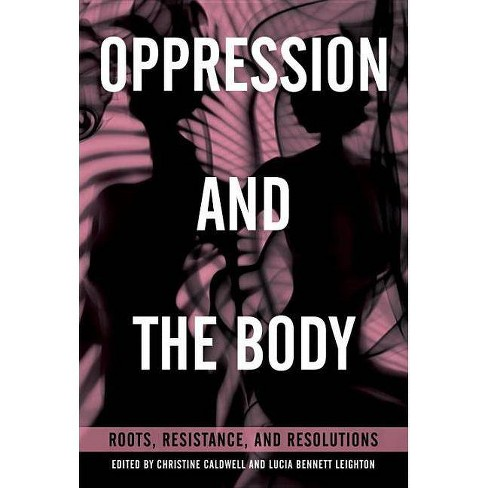 Oppression and the Body - (Paperback) - image 1 of 1