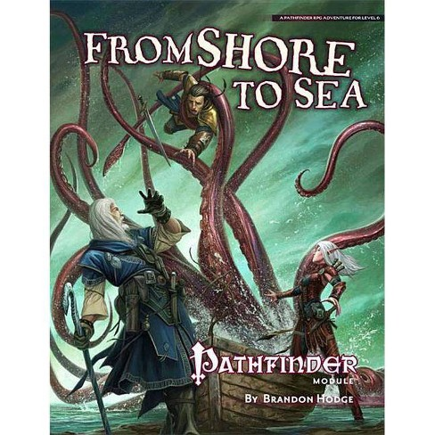 Pathfinder Module: From Shore to Sea - (Pathfinder Modules) by Brandon  Hodge (Paperback)