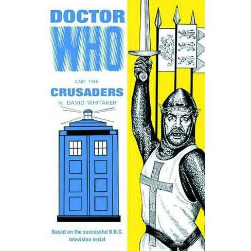 Doctor Who and the Crusaders - by  David Whitaker (Hardcover) - image 1 of 1
