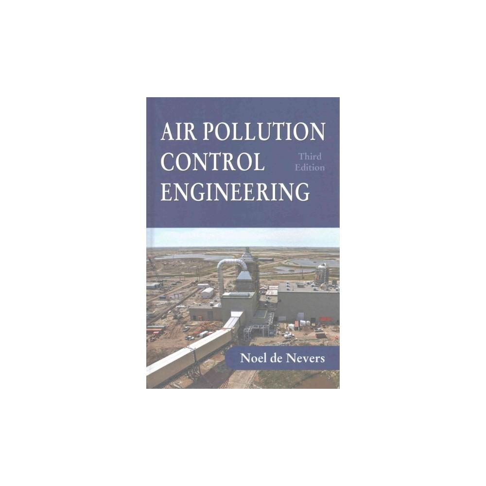 Air Pollution Control Engineering (Hardcover) (Noel De Nevers)